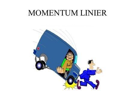 Momentum Linier